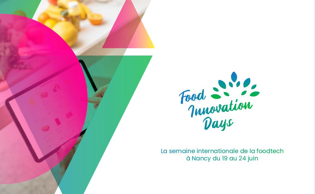 Food Innovation Days par Grand Nancy Innovation : Save the Date !